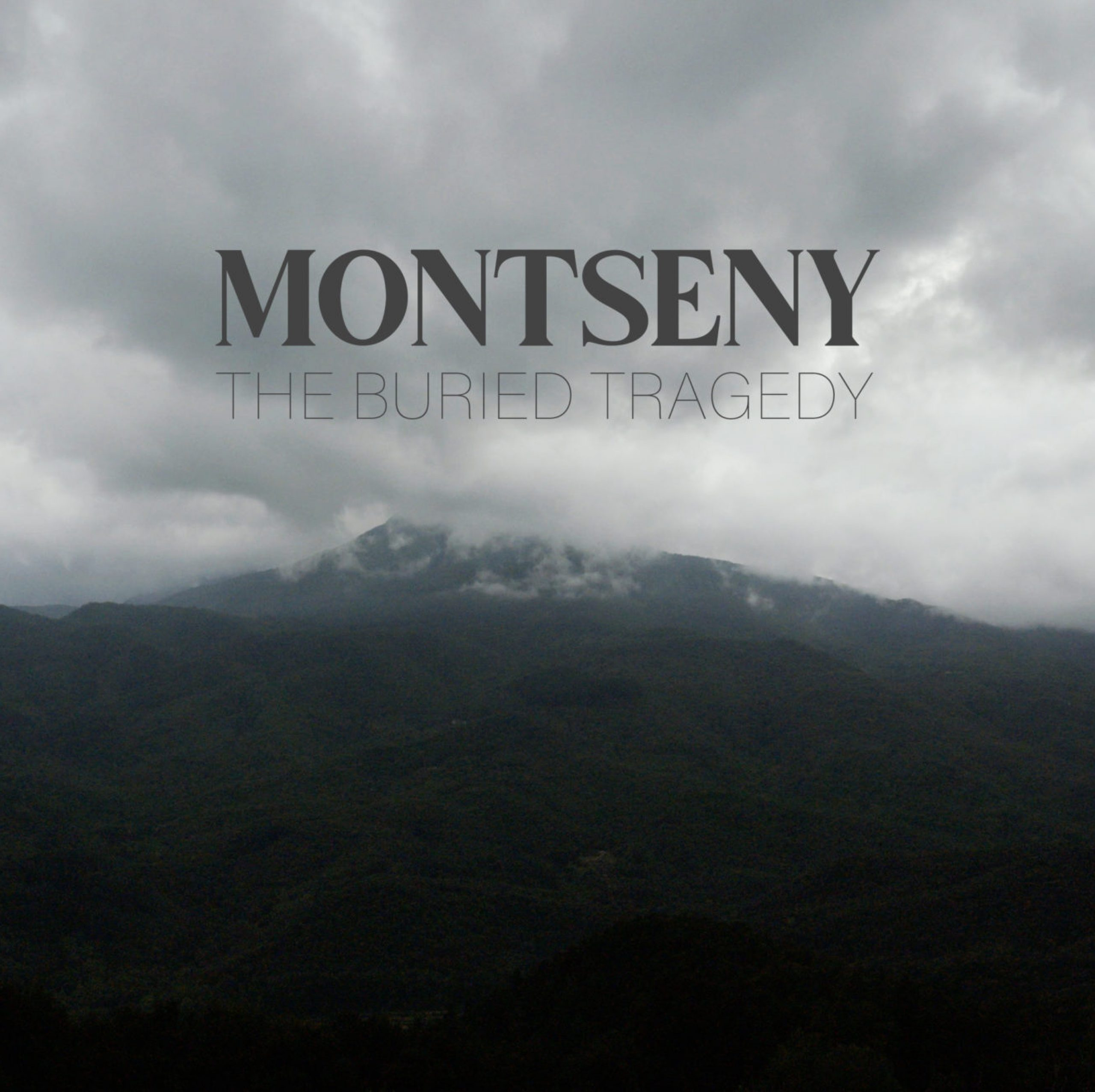 Montseny. the buried tragedy