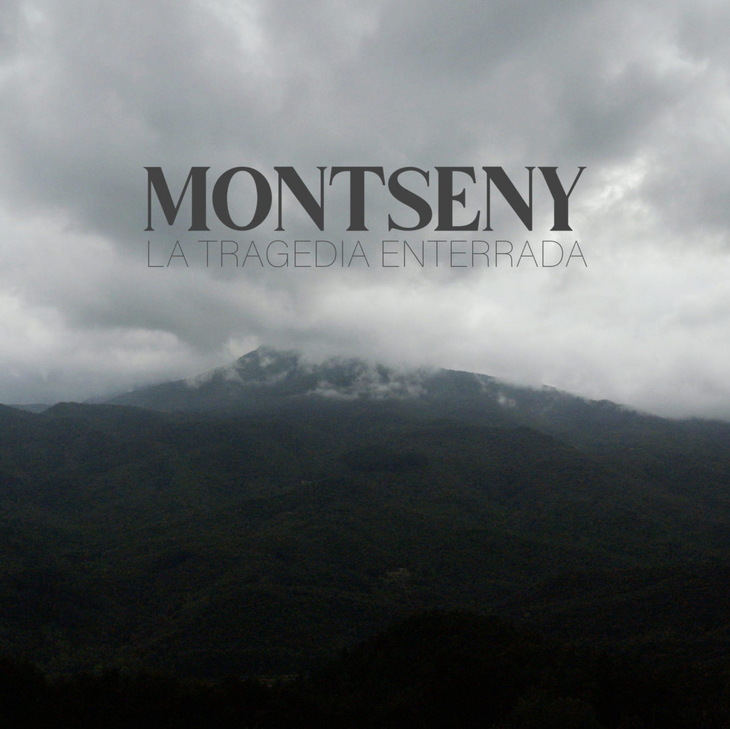Montseny. la tragedia enterrada
